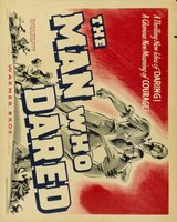 The Man Who Dared movie poster (1946) picture MOV_951ba62a