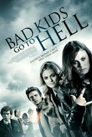 Bad Kids Go to Hell movie poster (2012) picture MOV_953a3fa5