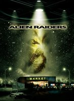 Alien Raiders movie poster (2008) picture MOV_95c0253b