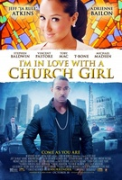 I'm in Love with a Church Girl movie poster (2013) picture MOV_95cd6edd