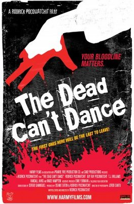 The Dead Can't Dance movie poster (2010) poster MOV_95fef788