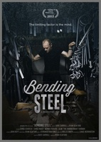 Bending Steel movie poster (2013) picture MOV_96b0e3cd