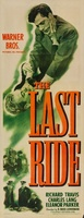 The Last Ride movie poster (1944) picture MOV_97445d39