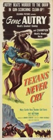 Texans Never Cry movie poster (1951) picture MOV_97576834