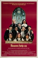 Heaven Help Us movie poster (1985) picture MOV_979db796