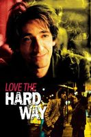 Love the Hard Way movie poster (2001) picture MOV_97f7c115