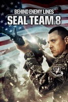 Seal Team Eight: Behind Enemy Lines movie poster (2014) picture MOV_9817d3a8