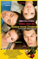 Roses Have Thorns movie poster (2008) picture MOV_982fd450