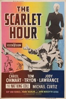 The Scarlet Hour movie poster (1956) picture MOV_9873e8d9