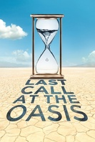 Last Call at the Oasis movie poster (2011) picture MOV_9a139199