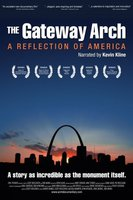 The Gateway Arch: A Reflection of America movie poster (2006) picture MOV_98fbab55