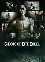 Ghosts of Cité Soleil movie poster (2006) picture MOV_9953c237
