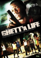 Ghett'a Life movie poster (2011) picture MOV_995cdda1