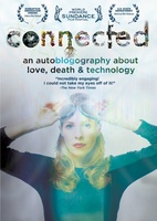 Connected: An Autoblogography About Love, Death & Technology movie poster (2011) picture MOV_996a1246