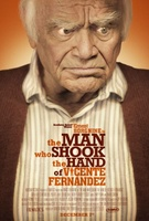 The Man Who Shook the Hand of Vicente Fernandez movie poster (2012) picture MOV_99834968
