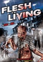 Flesh of the Living movie poster (2012) picture MOV_998a7f27