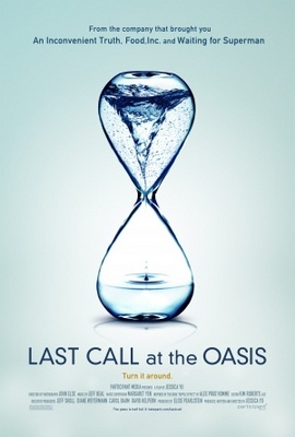 Last Call at the Oasis movie poster (2011) poster MOV_9a139199