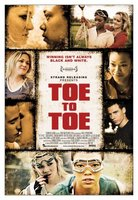 Toe to Toe movie poster (2009) picture MOV_9a13933a