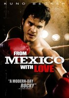 From Mexico with Love movie poster (2007) picture MOV_9a33223c