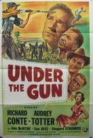 Under the Gun movie poster (1951) picture MOV_9a3b4a49