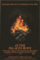As the Palaces Burn movie poster (2014) picture MOV_9a4066d2