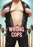 Wrong Cops movie poster (2013) picture MOV_9a797ca4