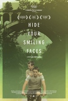 Hide Your Smiling Faces movie poster (2013) picture MOV_9ae2b230