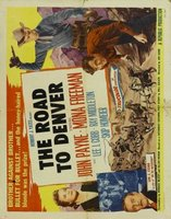 The Road to Denver movie poster (1955) picture MOV_9b4e9a32