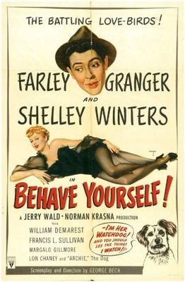 Behave Yourself! movie poster (1951) poster MOV_9b59318f