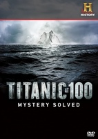 Titanic at 100: Mystery Solved movie poster (2012) picture MOV_9b87ec94