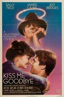 Kiss Me Goodbye movie poster (1982) picture MOV_9ba1cabb