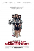 Why Did I Get Married Too movie poster (2010) picture MOV_9baff5a8