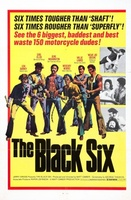 The Black Six movie poster (1974) picture MOV_9c5f1bab