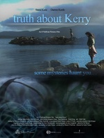 Truth About Kerry movie poster (2011) picture MOV_9c6a9791