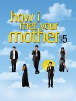 How I Met Your Mother movie poster (2005) picture MOV_9c763802