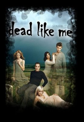 Dead Like Me movie poster (2003) poster MOV_9cd40054