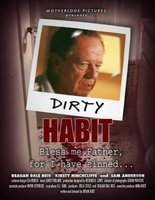 Dirty Habit movie poster (2006) picture MOV_9d006c83