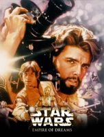 Empire of Dreams: The Story of the 'Star Wars' Trilogy movie poster (2004) picture MOV_9d776ce0