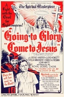 Going to Glory... Come to Jesus movie poster (1946) picture MOV_9d7d3d4a