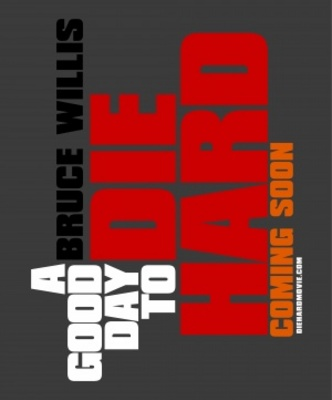 A Good Day to Die Hard movie poster (2013) poster MOV_9d88d8ce