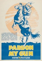 Pardon My Gun movie poster (1930) picture MOV_9dc473cd