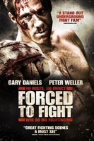 Forced to Fight movie poster (2011) picture MOV_9de12ff9