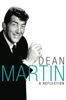 Dean Martin: A Reflection movie poster (2006) picture MOV_9e29a525