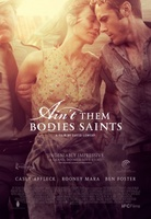 Ain't Them Bodies Saints movie poster (2013) picture MOV_9e354ce3