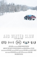 And Winter Slow movie poster (2012) picture MOV_9e6759b0