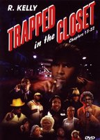 Trapped in the Closet: Chapters 13-22 movie poster (2007) picture MOV_9ead7e82