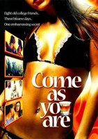 Come as You Are movie poster (2005) picture MOV_9ee1dc51