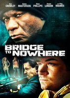 The Bridge to Nowhere movie poster (2009) picture MOV_9f346561