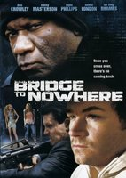 The Bridge to Nowhere movie poster (2009) picture MOV_9f3538bd