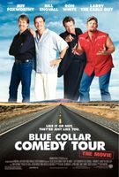 Blue Collar Comedy Tour: The Movie movie poster (2003) picture MOV_9f3f6f8b